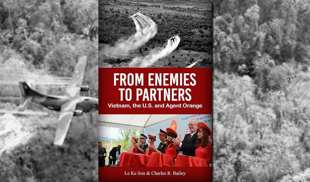 From Enemies to Partners: Vietnam, the U.S. and Agent Orange